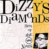 Dizzy's Diamond's: The Best Of Verve Years by Dizzy Gillespie
