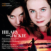 Hilary and Jackie - Music from the Motion Picture by Various Artists