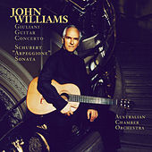 Schubert:  Sonata Arpeggione & Giuliani:  Concerto for Guitar and String Orchestra, Op. 30 by John Williams (Guitar)