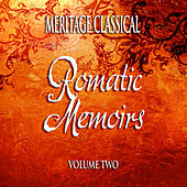 Meritage Classical: Romantic Memoirs, Vol. 2 by Various Artists