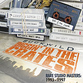 Buckwild Presents: Diggin' in the Crates - Rare Studio Masters: 1993-1997 by Buckwild