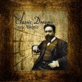 Classic Dreams: Isaac Albéniz by Orquesta Lírica de Barcelona