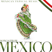 Songs from Mexico, Typical Mexican Music by Various Artists