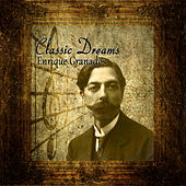 Classic Dreams: Enrique Granados by Orquesta Lírica de Barcelona
