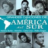 Grandes Canciones de América del Sur by Various Artists