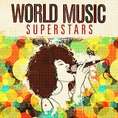 World Music Superstars by Various Artists