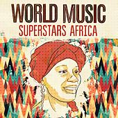 World Music Superstars - Africa by Various Artists
