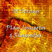 Piano Concertos and Rhapsodies by 101 Strings Orchestra