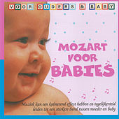 Mozart voor Babies (Voor Ouders & Baby) by Various Artists