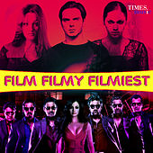 Film Filmy Filmiest (Original Motion Picture Soundtrack) by Various Artists