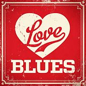 Love Blues by Various Artists