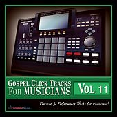 Gospel Click Tracks for Musicians Vol. 11 by Fruition Music Inc.