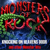 Monsters of Rock, Vol. 1 - Knocking on Heavens Door and Other Monster Hits by Various Artists