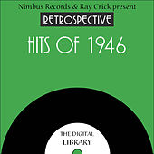 A Retrospective Hits of 1946 by Various Artists