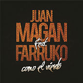 Como El Viento by Juan Magan