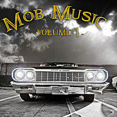 Mob Music Vol1 by Various Artists