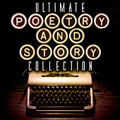 Ultimate Poetry & Story Collection by Various Artists