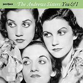 You and I - Christmas With Friends and Foes by The Andrews Sisters