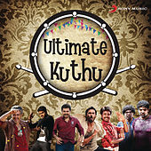 Ultimate Kuthu by Various Artists