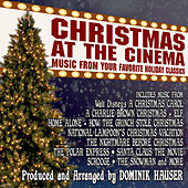 Christmas at the Cinema: Music from Your Favorite Holiday Classics by Various Artists