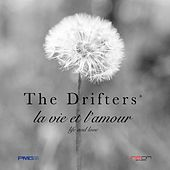 La Vie Et L'amour by The Drifters