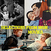 Selections from Mgm Movies by Various Artists