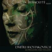 Shostakovich: 24 Preludes and Fugues by Müza Rubackyté