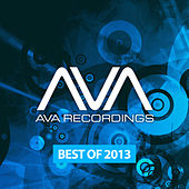AVA Recordings - Best Of 2013 by Various Artists