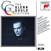 Glenn Gould Conducts & Plays Wagner by Glenn Gould