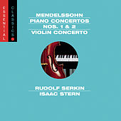 Mendelssohn: Piano Concertos Nos. 1 & 2 and  Violin Concerto, Op. 64 by Various Artists