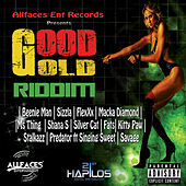 Good Gold Riddim by Various Artists