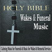 Wakes & Funeral Music: Calming Music for Funerals & Music for Wakes & Memorial Services by Robbins Island Music Group