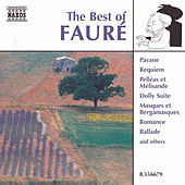 The Best of Faure by Gabriel Faure