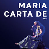 Carta de Amor (Ao Vivo), Vol.1 by Maria Bethânia