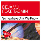 Almighty Presents: Somewhere Only We Know by Déjà Vu