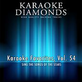 Karaoke Diamonds: Karaoke Favorites, Vol. 54 (Karaoke Version) (Sing the Songs of the Stars) by Karaoke - Diamonds