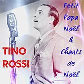 Petit Papa Noël & chants de Noël (Christmas Songs) by Tino Rossi