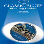 Classic Blues: Playalong for Flute by The Backing Tracks