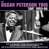 The Oscar Peterson Trio 'Live' 1953-56 by Oscar Peterson