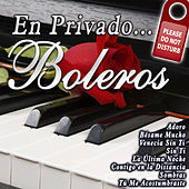 En Privado... Boleros by Various Artists