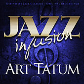 Jazz Infusion - Art Tatum by Art Tatum