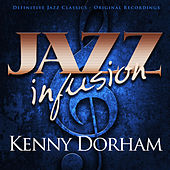 Jazz Infusion - Kenny Dorham by Various Artists