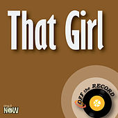 That Girl by Off the Record