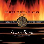 Swan Song by Nusrat Fateh Ali Khan