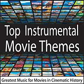 Top Instrumental Movie Themes: Greatest Music for Movies in Cinematic History by Robbins Island Music Group