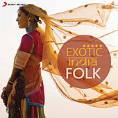 Exotic India: Folk by Various Artists