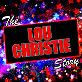 The Lou Christie Story by Lou Christie