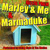 Music from Marley & Me & Marmaduke by Friday Night At The Movies