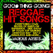 Good Thing Going: Reggae Hit Songs by Various Artists