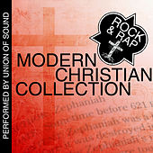 Modern Christian Collection: Rock & Rap by Union Of Sound